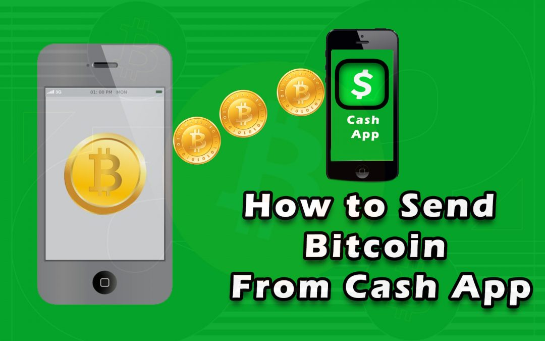 How to Send Bitcoin from Cash App?