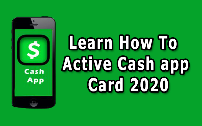 Learn How To Active Cash app Card 2020