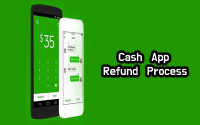 Cash App Refund: An Ultimate Guide