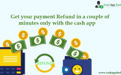 Payment Refund In a Couple Of Minutes Only With The Cash App