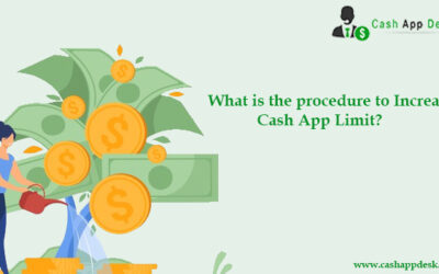 What Is The Procedure To Increase Cash App Limit?