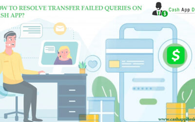 How To Resolve Transfer Failed Queries On Cash App?