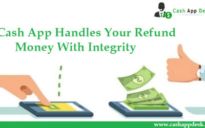 Cash App Handles Your Refund Money With Integrity