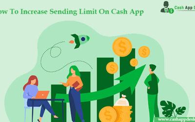 How To Increase Sending Limit On Cash App?