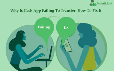 Why Is Cash App Failing To Transfer? How To Fix It?