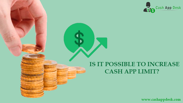 Possible To Increase Cash App Limit