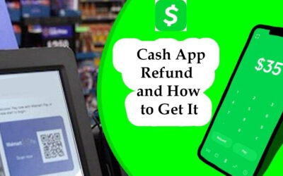 Cash App Refund And How to Get It