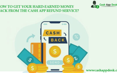 Get Your Hard-Earned Money Back From Cash App Refund Service