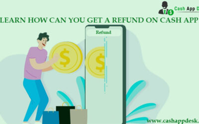Learn How Can You Get A Refund On Cash App