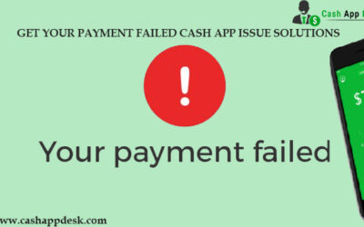 Get Your Payment Failed Cash App Issue Solutions