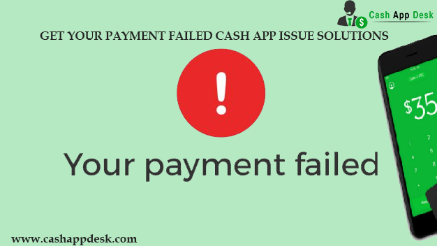 Payment Failed Cash App Issue Solution In Easy Steps