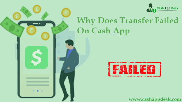 Why Does Transfer Failed On Cash App? How To Fix Issue?