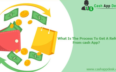 What Is The Process To Get A Refund From Cash App?