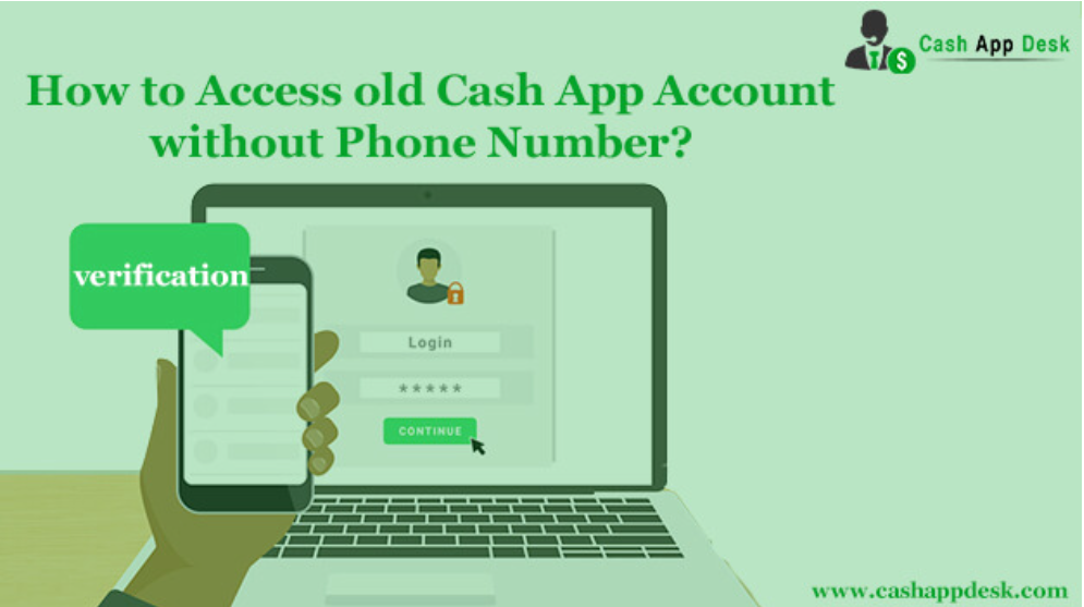 How to Access old Cash App Account without Phone Number