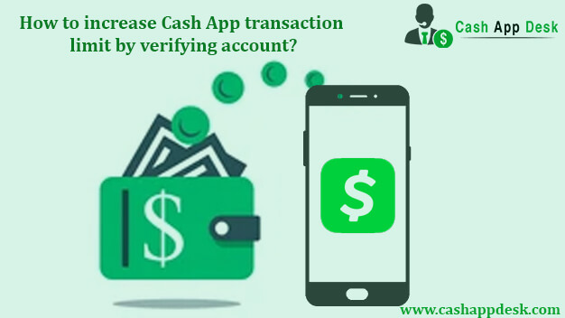 How to increase Cash App transaction limit by verifying account